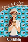 Love And Coffee by Katy Halliday