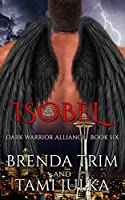 Isobel (Dark Warrior Alliance, #6)