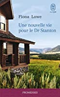 une nouvelle vie pour le docteur Stanton