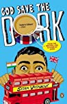 God Save the Dork (Dork Trilogy, #2)