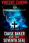Chase Baker and the Seventh Seal (Chase Baker #9)