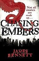 Chasing Embers (Ben Garston, #1)
