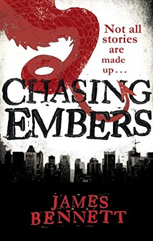 Chasing Embers by James  Bennett