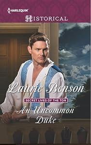 An Uncommon Duke (Secret Lives of the Ton #2)