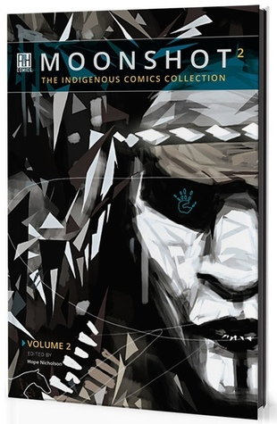 Moonshot: The Indigenous Comics Collection, Volume 2