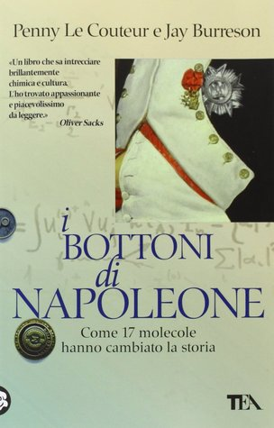 Napoleon's Buttons: How 17 Molecules Changed History by