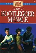 The Bootlegger Menace