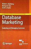 Database Marketing: Analyzing and Managing Customers