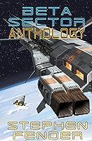Beta Sector: Anthology