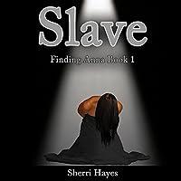 Slave (Finding Anna #1)