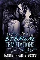 Eternal Temptations
