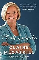 Plenty Ladylike: A Memoir
