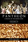 Pantheon - Volume VI