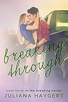 Breaking Through (Breaking #3)