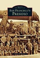 San Francisco's Presidio (Images of America: California)