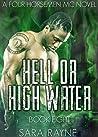Hell or High Water (Four Horsemen MC, #8)