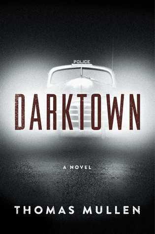 Darktown by Thomas Mullen
