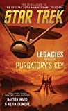 Purgatory's Key (Star Trek: Legacies #3)