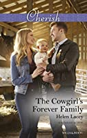 The Cowgirl's Forever Family (The Cedar River Cowboys Book 3)