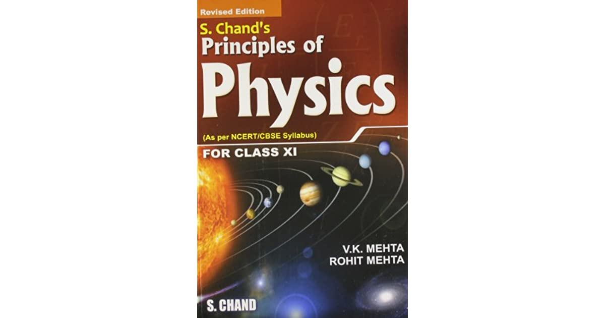 S  Chand's Principles of Physics for Class XI by V K  Mehta