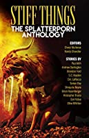 Stiff Things: The Splatterporn Anthology