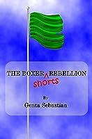 The Boxer Shorts Rebellion