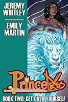 Princeless: Book Two: Get Over Yourself Deluxe (Princeless Vol. 2)