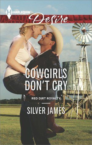 Cowgirls Don't Cry (Red Dirt Royalty, #1)