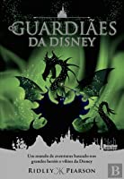Os guardiães da Disney  (Kingdom Keepers: The Return #1)