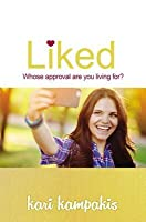 Liked: Whose Approval Are You Living For?