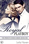 Royal Playboy: The Prince's Choice