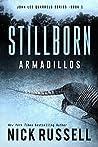 Stillborn Armadillos (John Lee Quarrels #1)