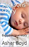 Jacksons' Story: Based on true story ebook review
