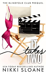 It Takes Two (Blindfold Club, #0.5)