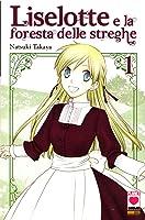 Liselotte e la foresta delle streghe, Vol. 01