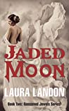 Jaded Moon (Ransomed Jewels #2)
