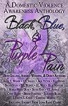 Black, Blue, & Purple Pain