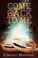 Come Back To Me (The Lost and Founds Book 5)