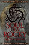 Soul of a Rocky (A Gardinian World Novel Book 4)