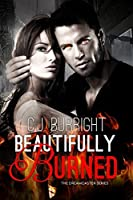 Beautifully Burned (The Dreamcaster #2)
