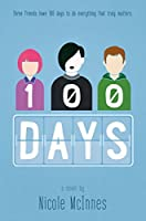100 Days: A Novel