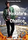 Hekate's Chalice (Adept Solutions, #1)