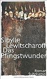 Das Pfingstwunder by Sibylle Lewitscharoff