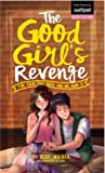 The Four Bad Boys and Me Book 2: The Good Girl's Revenge