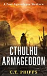 Cthulhu Armageddon (Cthulhu Armageddon, #1)