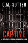 Captive (Detective Jade Monroe, #2)