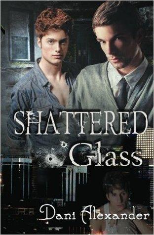 Shattered Glass (Shattered Glass, #1)