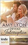 Divine Interruption (Barefoot Bay)