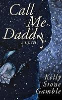 Call Me Daddy (Cass Adams #2)