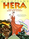 Hera: The Goddess and Her Glory (Olympians, #3)